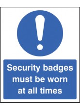 Security Badges Must Be Worn All Times