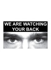 Eye Photo Sign We Are Watching Your Back *For use with C,D,E Sizes*