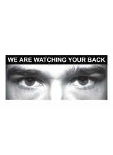 Eye Photo Sign We Are Watching Your Back *For use with H,X Sizes*