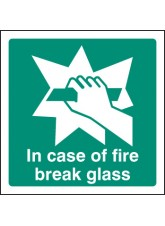 In Case of Fire Break Glass