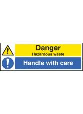 Danger Hazardous Waste Handle with Care