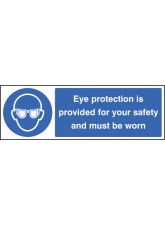 Eye Protection Provided for Your Safety and Must Be Worn