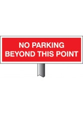No Parking Beyond this Point - White Powder Coated Aluminium - 450 x 150mm (800mm Post)
