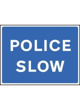 Fold Up Sign - Police Slow - 900 x 600mm