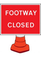 Footway Closed Cone Sign - 600 x 450mm
