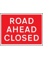 Road Ahead Closed - Class RA1 - 600 x 450mm