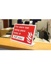 Fire Alarm Test Taking Place Today At (Insert Time) Table Top Sign