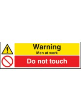 Warning Men At Work Do Not Touch