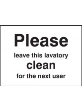 Please Leave Lavatory Clean for the Next user